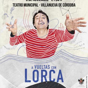 «A vueltas con Lorca» con Carmelo Gómez